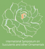 International Symposium on Succulents and Other Ornamentals